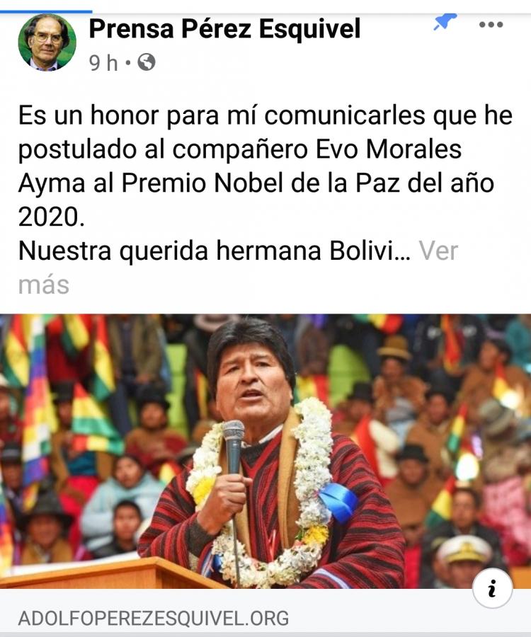 Adolfo Pérez Esquivel, Premio Nobel de La Paz  postulá a Evo Morales para el Premio Nobel de la Paz frente al Comité del Premio Nobel