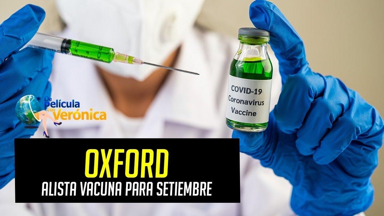 Vacuna de Universidad de Oxford contra el covid-19 es segura e induce una reacción inmune temprana, resultados positivos
