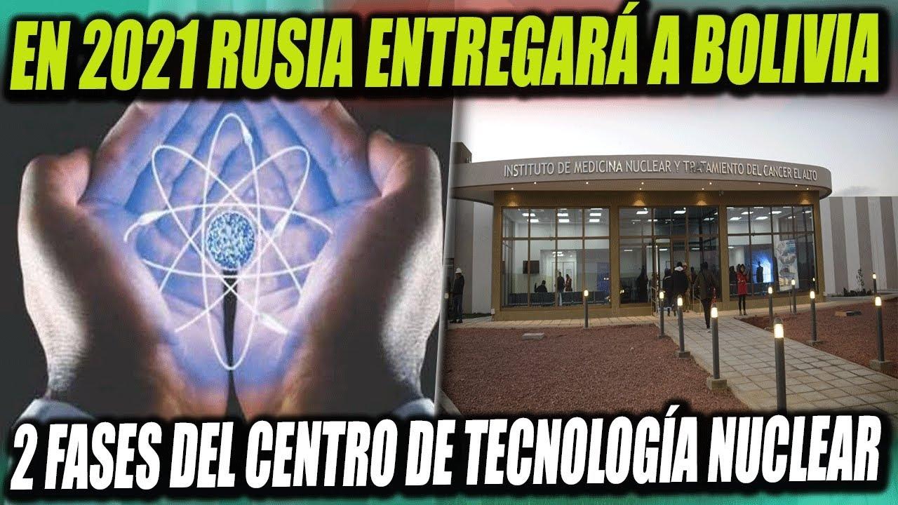 Empresa rusa estatal Rosatom planea la entrega de dos primeras fases del Centro de Investigación de Desarrollo en Tecnología Nuclear (CIDTN) en El Alto